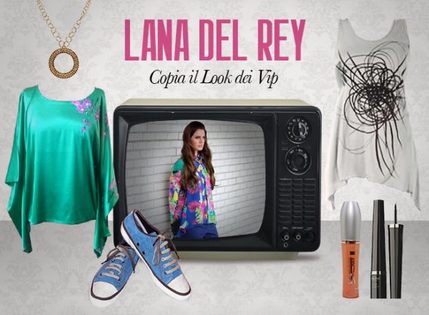 Look dei Vip Lana Del Rey