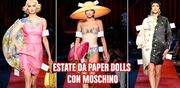 estate da paper dolls con moschino