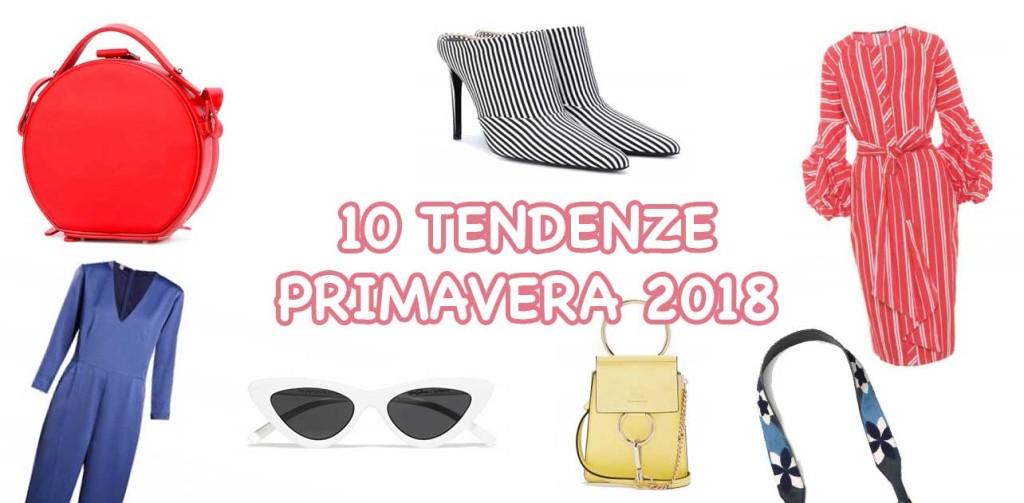 10 tendenze primavera 2018